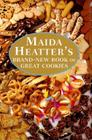 Maida Heater's Brand-New Book of Great Cookies Cover Image