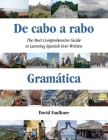 De cabo a rabo - Gramática: The Most Comprehensive Guide to Learning Spanish Ever Written Cover Image
