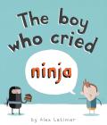 The Boy Who Cried Ninja Cover Image