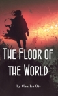 The Floor of the World Cover Image