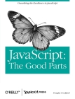 Javascript: The Good Parts: The Good Parts Cover Image