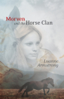 Morven and the Horse Clan Cover Image