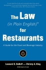 The Law (in Plain English) for Restaurants: A Guide for the Food and Beverage Industry Cover Image