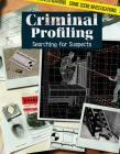 Criminal Profiling: Searching for Suspects (Crime Scene Investigations) Cover Image