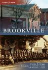 Brookville (Then & Now (Arcadia)) Cover Image