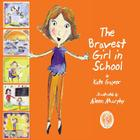 The Bravest Girl in School Cover Image
