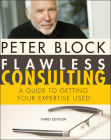 Flawless Consulting: A Guide to Getting Your Expertise Used Cover Image