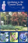 Gardening in the Coastal South Cover Image