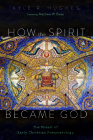 How the Spirit Became God Cover Image