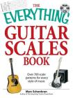 The Everything Guitar Scales Book with CD: Over 700 scale patterns for every style of music (Everything®) Cover Image