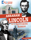 Abraham Lincoln and the Gettysburg Address: Separating Fact from Fiction Cover Image