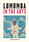 Lumumba in the Arts Cover Image