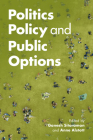 Politics, Policy, and Public Options Cover Image