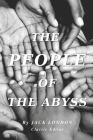 The People of the Abyss: with original illustrated Cover Image