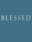 Blessed: Decorative Book to Stack Together on Coffee Tables, Bookshelves and Interior Design - Add Bookish Charm Decor to Your Cover Image