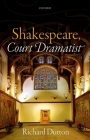 Shakespeare, Court Dramatist Cover Image