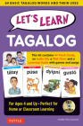 Let's Learn Tagalog Kit: 64 Basic Tagalog Words and Their Uses (Flash Cards, Audio CD, Games & Songs, Learning Guide and Wall Chart) Cover Image