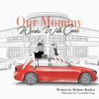 Our Mommy Works With Cars Cover Image