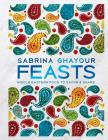 Feasts: Middle Eastern Food to Savor & Share Cover Image