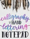 Calligraphy & Hand Lettering Notepad: Beginner Practice Workbook & Introduction to Lettering & Calligraphy (Practice Makes Perfect #1) Cover Image