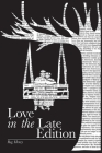 Love in the Late Edition Cover Image