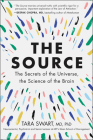 The Source: The Secrets of the Universe, the Science of the Brain Cover Image