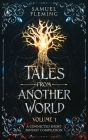 Tales from Another World: Volume 1 Cover Image