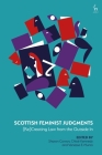 Scottish Feminist Judgments: (Re)Creating Law from the Outside in Cover Image