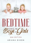 Bedtime Stories for Boys and Girls: 2021 Edition Cover Image