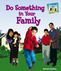 Do Something in Your Family (SandCastle: Do Something about It!) Cover Image