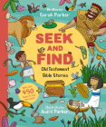 Seek and Find: Old Testament Bible Stories: With Over 450 Things to Find and Count! Cover Image