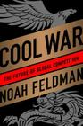Cool War: The Future of Global Competition Cover Image