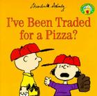 I've Been Traded for a Pizza? Cover Image