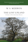The Lost Upland: Stories of Southwestern France Cover Image