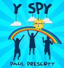 Y spy: I spy the Y too Cover Image