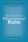 Realizing Educational Rights: Advancing School Reform through Courts and Communities Cover Image