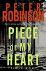 Piece of My Heart (Inspector Banks Novels #16) Cover Image