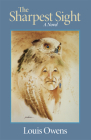 The Sharpest Sight, Volume 1 (American Indian Literature and Critical Studies #1) Cover Image