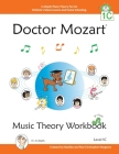 Doctor Mozart Music Theory Workbook Level 1C: In-Depth Piano Theory Fun for Children's Music Lessons and HomeSchooling - For Beginners Learning a Musi Cover Image
