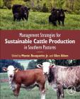 Management Strategies for Sustainable Cattle Production in Southern Pastures Cover Image