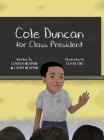Cole Duncan for Class President Cover Image