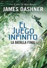La batalla final (El juego infinito 3) / The Game of Lives (The Mortality Doctri ne, Book Three) (EL JUEGO INFINITO / THE MORTALITY DOCTRINE #3) Cover Image