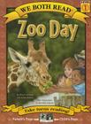 Zoo Day (We Both Read - Level 1 (Cloth)) Cover Image