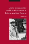 Learie Constantine and Race Relations in Britain and the Empire Cover Image
