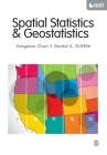 Spatial Statistics and Geostatistics: Theory and Applications for Geographic Information Science and Technology (Sage Advances in Geographic Information Science and Technolo) Cover Image
