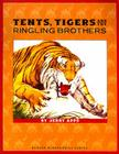 Tents, Tigers and the Ringling Brothers (Badger Biographies Series) Cover Image