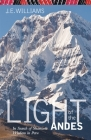 Light of the Andes: In Search of Shamanic Wisdom in Peru Cover Image
