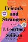 Friends and Strangers: A novel Cover Image