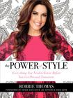 The Power of Style: Everything You Need to Know Before You Get Dressed Tomorrow Cover Image