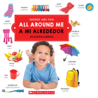 All Around Me/A mi alrededor (Words Are Fun/Diverpalabras) Cover Image